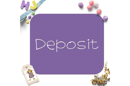 Click to order custom made Deposit